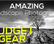 Landscape Photography using Budget Gear >>Part 2<<